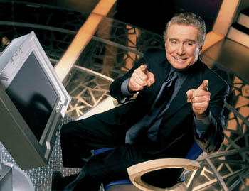 WHO WANTS TO BE A MILLIONAIRE, REGIS PHILBIN